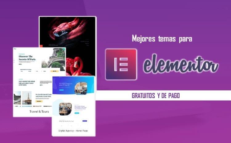 los mejores 9 temas para elementor gratuitos y de pago recomendados por el propio page