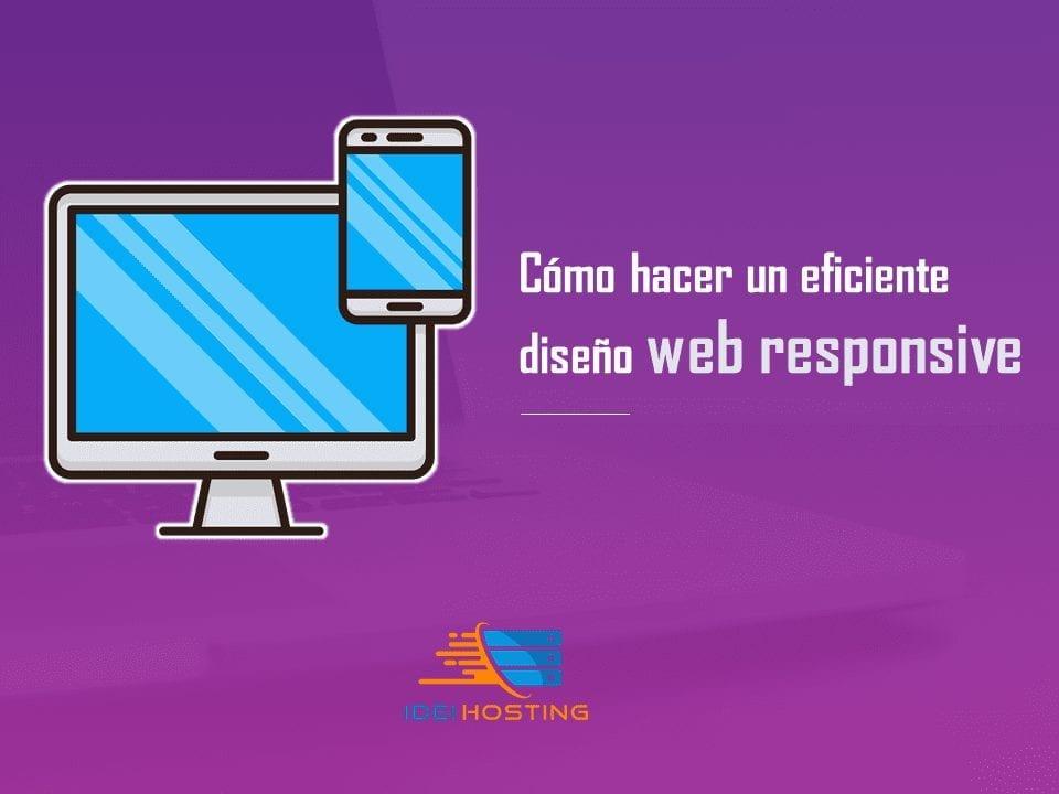 como hacer un eficiente diseno web responsive aunque no seas programador experto diseno web responsive