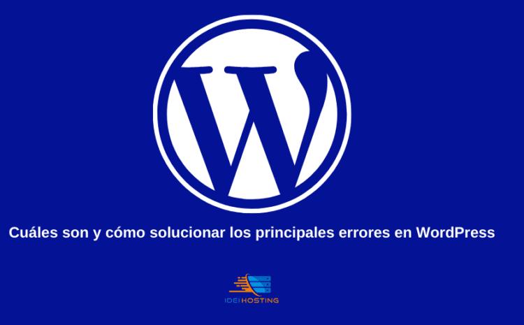 como solucionar los principales errores en wordpress